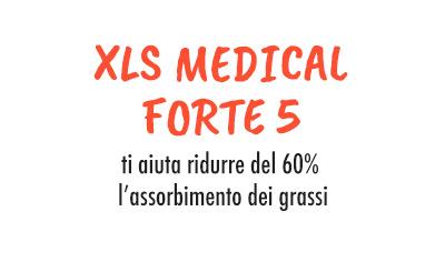 XLS Medical Forte 5 ti aiuta a ridurre del 60% l'assorbimento dei grassi