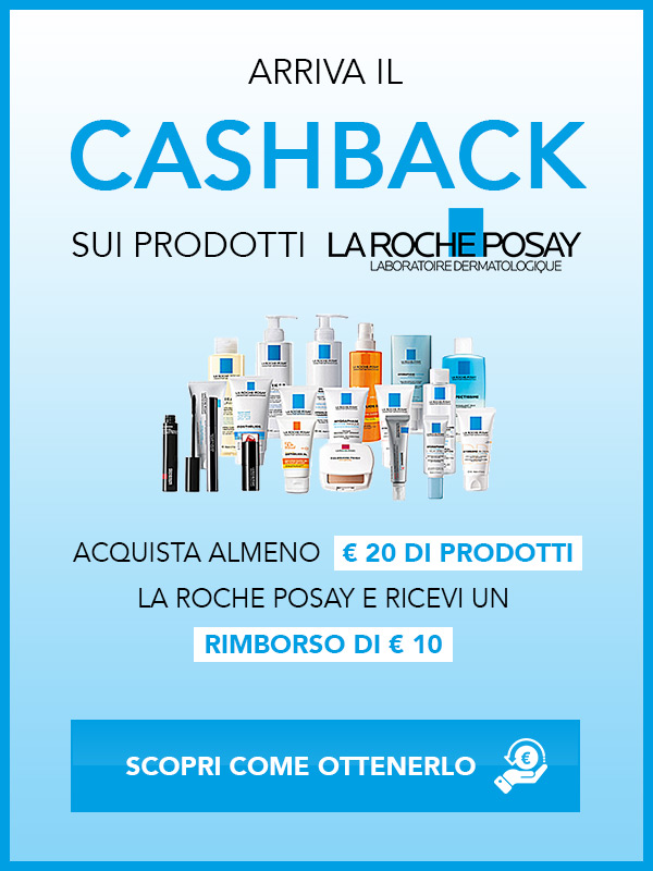 Arriva il cashback sui prodotti La Roche Posay