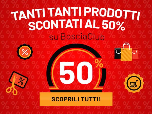 Tanti tanti prodotti scontati al 50% su BosciaClub